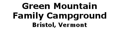 Green Mountain Family Campground | Bristol, VT