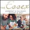 The Essex - Vermont's Culinary Resort & Spa